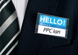 Hello My Name Is PPC Ian
