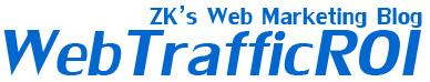 ZK's Web Traffic ROI