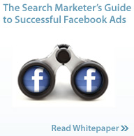 The Search Marketer's Guide To Successful Facebook Ads
