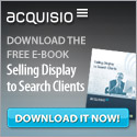 Acquisio Selling Display To Search Clients