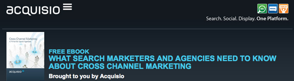 Acquisio Cross Channel Marketing