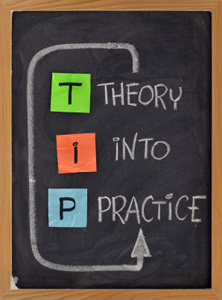Tip Theory Into Practice