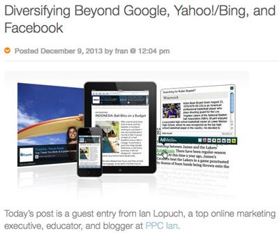 Diversifying Beyond Google, Yahoo/Bing!, and Facebook