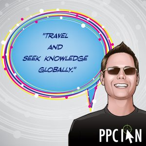 Travel and seek knowledge globally.