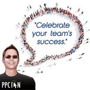 Celebrate your team's success.