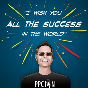 I wish you all the success in the world.