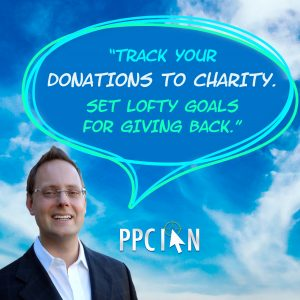 Track your donations to charity. Set lofty goals for giving back.